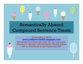 Semantically Absurd Compound Sentence Treats FREEBIE
