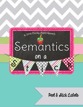 Semantics on a Stick