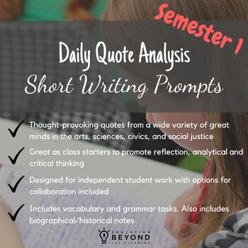 Semester 1 Daily Quote Analysis: Short Writing Prompts with Vocabulary/Grammar