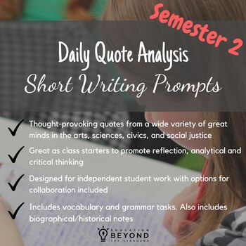 Semester 2 Daily Quote Analysis: Short Writing Prompts with Vocabulary/Grammar