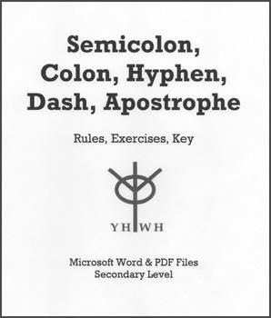 Semicolon, Colon, Hyphen, Dash, Apostrophe