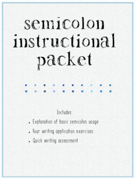 Semicolon Instructional Packet
