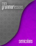 Semicolon - Mini Grammar Lesson