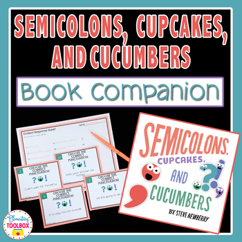 Semicolons, Cupcakes, & Cucumbers Book Companion