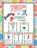 Semicolons, Cupcakes and Cucumbers Grades 1-3