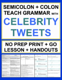 Semicolons and Colons Celebrity Tweets Grammar No Prep Lesson & Worksheets