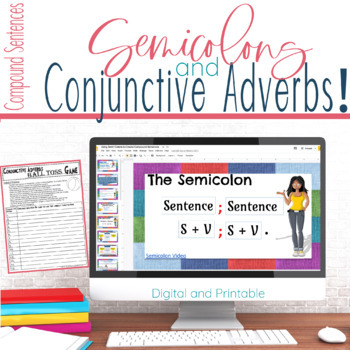 Semicolons and Conjunctive Adverbs Lesson, Practice, Games, and Assessment