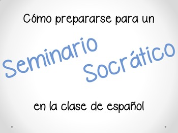Seminario Socrático / Socratic Seminar for IB, AP, Honors Spanish classes