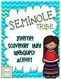 Seminole American Indians of the Southeast Internet Scavenger Hunt WebQuest