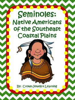 Seminoles:  Native Americans of the SE Coastal Plains - In