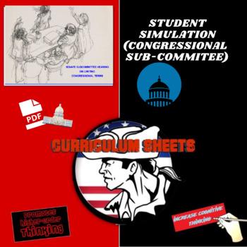 Senate Sub Committee Simulation (Congressional Term Limits) Lesson Plan