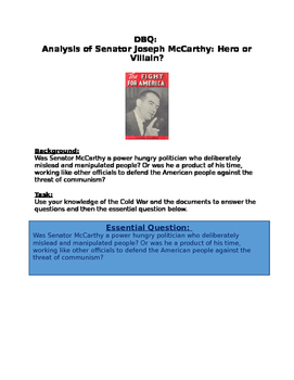 Senator Joseph Joseph McCarthy: Hero or Villain? DBQ