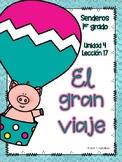 Senderos 1st Grade Unidad 4 Leccion 17 El gran viaje