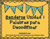 Senderos 1st Grade Unit 1 Decodable Words