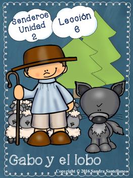 Senderos 1st Grade Unit 2 Lesson 6 Gabo y el lobo