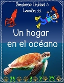 Senderos 1st Grade Unit 3 Lesson 11 Un hogar en el oceano