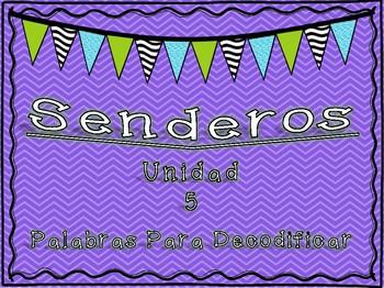 Senderos 1st Grade Unit 5 Decodable Words