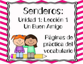 Senderos: Primer Grado: Unidad 1: Lección 1: Práctica del vocabulario