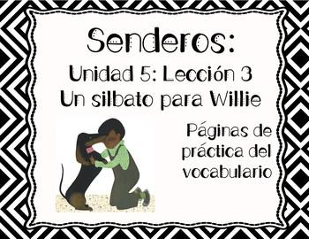 Senderos: Primer Grado: Unidad 5: Lección 3: Práctica del vocabulario