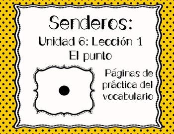 Senderos: Primer Grado: Unidad 6: Lección 1: Práctica del vocabulario