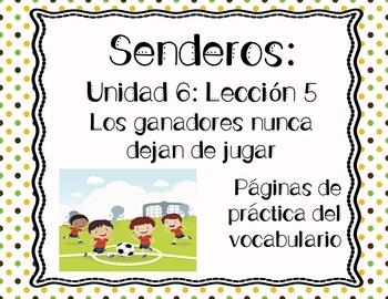 Senderos: Primer Grado: Unidad 6: Lección 5: Práctica del vocabulario