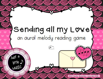 Sending all my Love - Valentine Aural melody practice {do}
