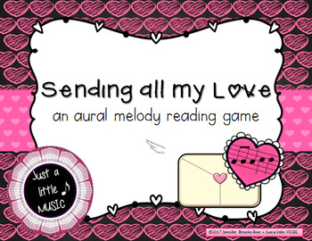 Sending all my Love - Valentine Aural melody practice {re pentatonic}