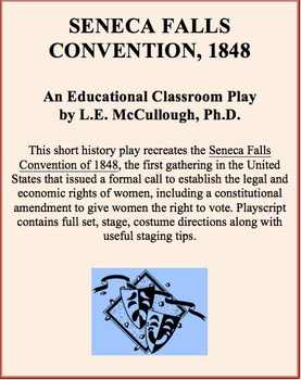 Seneca Falls Convention, 1848 - A History Play