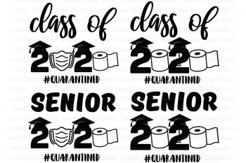 Senior 2020 Svg Class Of 2020 Svg Graduation 2020 Svg Cut Files Quarantine