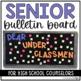 Senior Bulletin Board: Dear Underclassmen