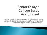 Senior Essay / College Essay Assignment, Peer Review, Exer