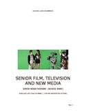 Senior Film, Television and New Media Work Program