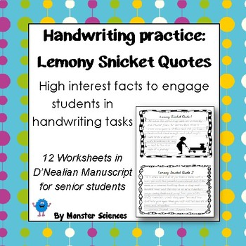 Senior Handwriting Worksheet Set: Lemony Snicket Quotes in D'Nealian Manuscript