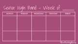 Senior High Band Weekly Plan