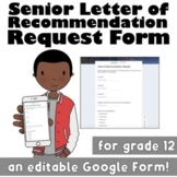 Senior Letter of Recommendation Request: An Editable Google Form