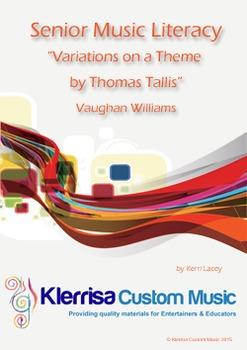 Senior Music Literacy - Variations on a Theme by Thomas Tallis