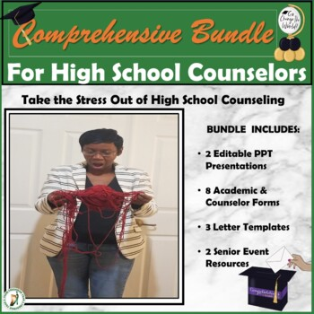 Senior Powerpoints, Academic Forms, & Letter Templates for School Counselors