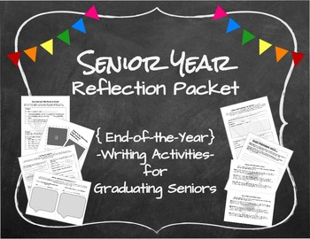 Senior Reflection Packet: End of the Year Writing Activities for Seniors