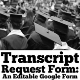 Senior Transcript Request: An Editable Google Form