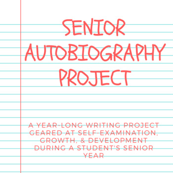 Senior Year Autobiography Project