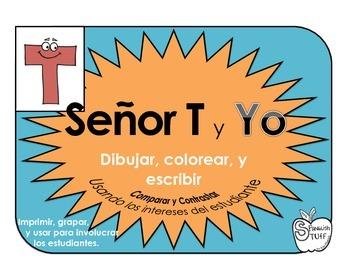 Senor T y Yo: Comparar y Contrastar