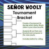 Señor Wooly Tournament Bracket