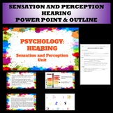 Sensation and Perception- Hearing power point and outline