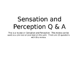 Sensation and Perception Q & A