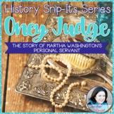 Sensational History Snip-Its Series - Oney Judge: Runaway