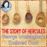 The Story of Hercules: Enslaved Cook - Sensational History