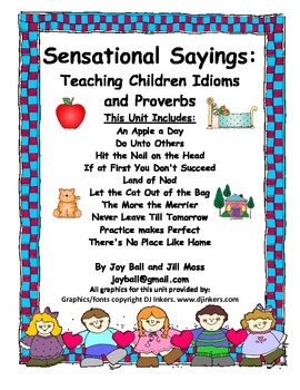 Sensational Sayings: Teaching Children Idioms and Proverbs
