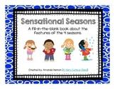 Sensational Seasons: A Fill-In-The-Blank Book