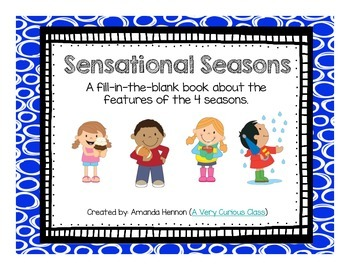 Sensational Seasons: A Fill-In-The-Blank Book