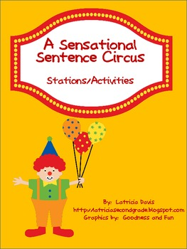 Sensational Sentence Circus:  Sentence Stations/Activities